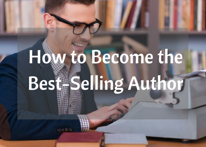 How to Become the Best-Selling Author