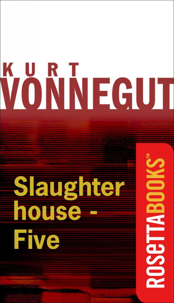 vonnegut s life in slaughterhouse five and And lot's wife, of course, was told not to look back where all those people and their homes had been but she did look back, and i love her for that, because it was so human.