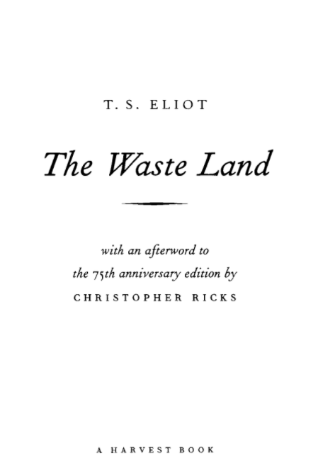 The Waste Land(1922)